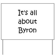 Cute Byron Yard Sign