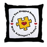 Have You Hugged Asperger's Throw Pillow