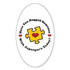 Have You Hugged Asperger's Oval Bumper Stickers