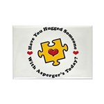 Have You Hugged Asperger's Rectangle Magnet (10 pa