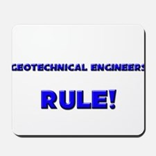 Geotechnical Engineers Rule! Mousepad