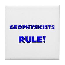 Geophysicists Rule! Tile Coaster
