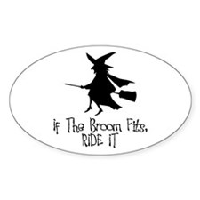 If the Broom Fits Oval Decal