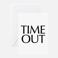 Time Out McCain Greeting Card