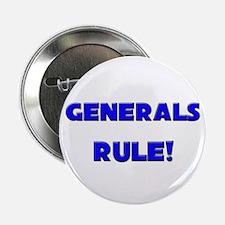 "Generals Rule! 2.25"" Button"