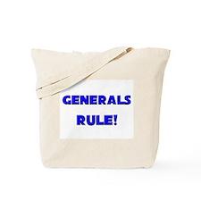 Generals Rule! Tote Bag