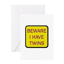 Beware I Have Twins Greeting Card
