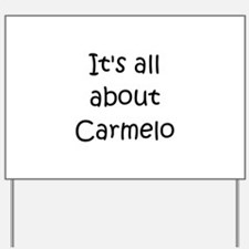 Cool Carmelo Yard Sign