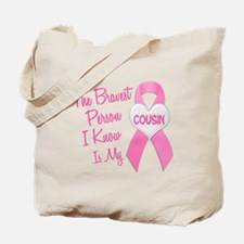 Bravest Person PINK (Cousin) Tote Bag