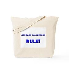 Garbage Collectors Rule! Tote Bag