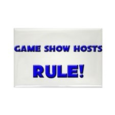 Game Show Hosts Rule! Rectangle Magnet