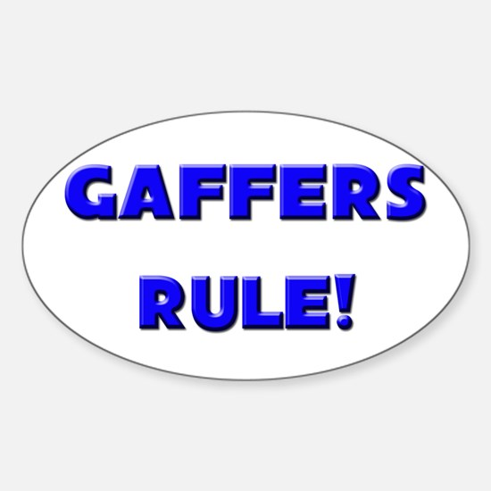 Gaffers Rule! Oval Decal