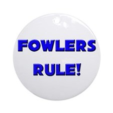 Fowlers Rule! Ornament (Round)