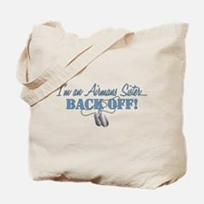 Airmans Sister BACK OFF! Tote Bag