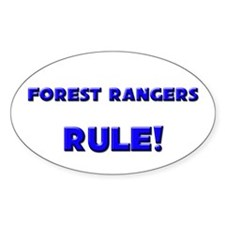 Forest Rangers Rule! Oval Decal