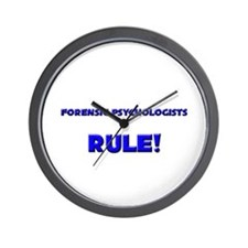 Forensic Psychologists Rule! Wall Clock