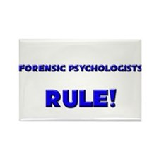 Forensic Psychologists Rule! Rectangle Magnet