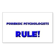 Forensic Psychologists Rule! Rectangle Decal