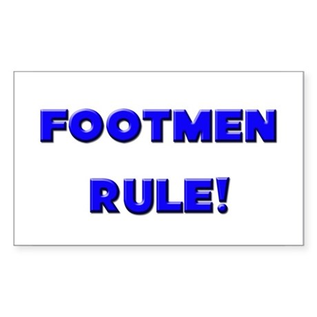 Footmen Rule! Rectangle Sticker