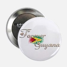 """Forever Guyana - 2.25"""" Button"""