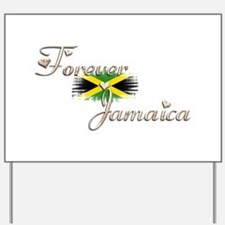 Forever Jamaica Yard Sign