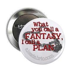 "Fantasy-Plan 2.25"" Button (10 pack)"