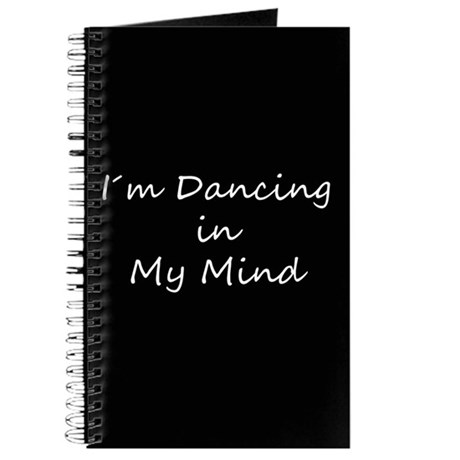 Dancing In My Mind bw s Journal