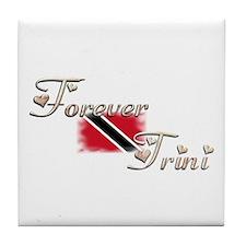 Forever Trini - Tile Coaster