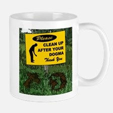 Please Clean Up After Your Dogma Mugs
