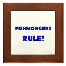 Fishmongers Rule! Framed Tile