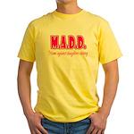 M.A.D.D. Yellow T-Shirt