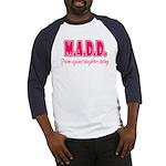 M.A.D.D. Baseball Jersey
