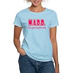 M.A.D.D. Women's Light T-Shirt