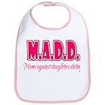 M.A.D.D. Bib