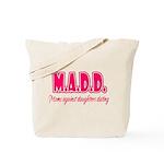 M.A.D.D. Tote Bag