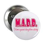 M.A.D.D. 2.25