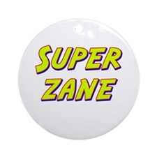 Super zane Ornament (Round)