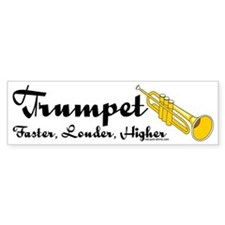 Higher Trumpet Bumper Bumper Sticker