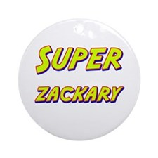 Super zackary Ornament (Round)