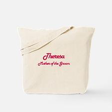 Theresa - Mother of Groom Tote Bag