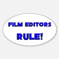 Film Editors Rule! Oval Decal