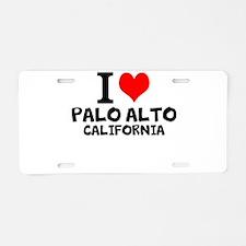 I Love Palo Alto, California Aluminum License Plat