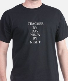 Teacher or Ninja? T-Shirt