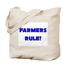 Farmers Rule! Tote Bag