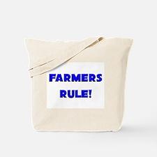 Farmers Rule! Tote Bag