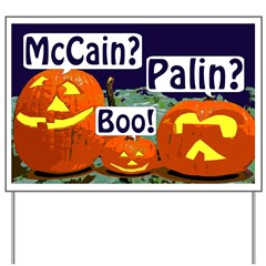 Pumpkins Against McCain & Palin Yard Sign