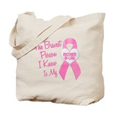 Bravest Person PINK (Mother-In-Law) Tote Bag