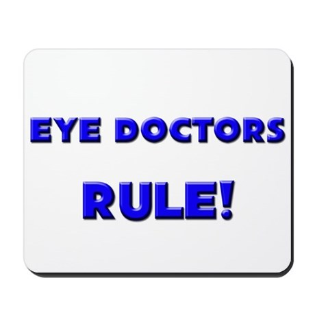 Eye Doctors Rule! Mousepad