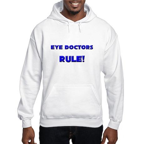 Eye Doctors Rule! Hooded Sweatshirt