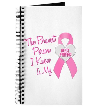 Bravest Person PINK (Best Friend) Journal